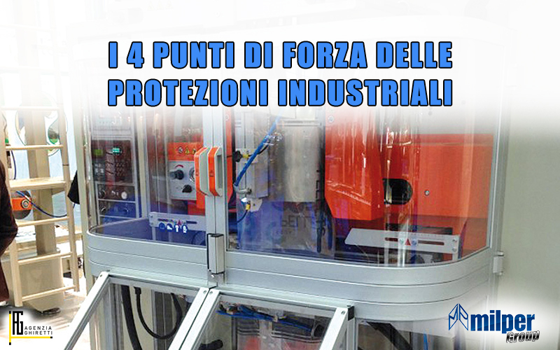 4-punti-di-forza-protezioni-industriali-Milper