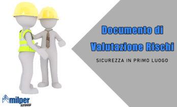DVR – Documento di Valutazione Rischi